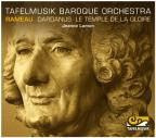 Rameau: Dardanus; Le Temple de la Gloire (Orchestral Suites)