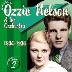 Very Best of Ozzie Nelson, Vol. 2: 1934 - 1936