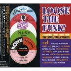 Loose The Funk Blues!