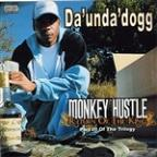 Monkey Hustle...Return Of The King