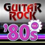 Guitar Rock 80s Vol.7