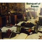 Banquet Of Boxes (A Celebration Of The English Melodeon)