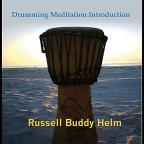 Drumming Meditation Introduction