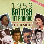 1959 British Hit Parade: Britain's Greatest Hits, Vol. 8: The B Sides, Pt. 1: January - June