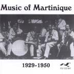 Music of Martinique 1929-1950