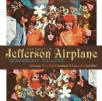 Best Of Jefferson Airplane: Somebody To Love