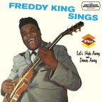 Freddy King Sings / Let's Hide Away & Dance Away
