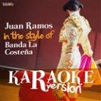Juan Ramos (In The Style Of Banda La Costeña) [karaoke Version] - Single