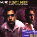 Miami Deep: Essential Murk And