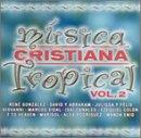 Musica Cristiana Tropical Vol. 2