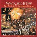What Child is This? - St Olaf Christmas Festival Volume 3