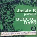 Jazzie B Presents: School Days