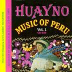 Huayno Music of Peru, Vol. 1