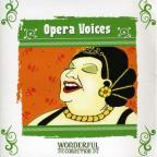 Wonderful Collection: Opera Voices