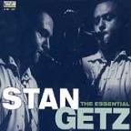 Essential Stan Getz: The Song Is You/With European Friends/Big Band Tour