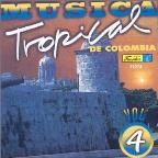 Musica Tropical de Colombia, Vol. 4