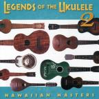 Legends of the Ukulele, Vol. 2