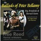 Ballads of Peter Bellamy: Big, Broadside & Barrack Room