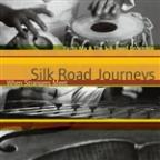 Silk Road Journeys - When Strangers Meet (Remastered)
