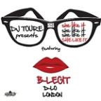 She Likes It (Feat. B-Legit, D-Lo And London)