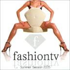 Fashion TV-Summer Session 2005