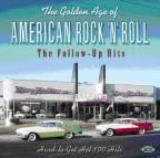 Golden Age of American Rock 'n' Roll: The Follow-Up Hits