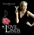 Love Linda: The Life of Mrs. Cole Porter