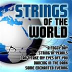 Strings Of The World