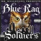 Blue Rag Soldiers