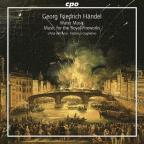 Händel: Water Music; Music for the Royal Fireworks