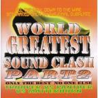 World's Greatest Sound Clash PT. 2