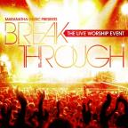 Break Through: The Live Worship Event
