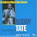 Definitive Black & Blue Sessions: When I'm Blue