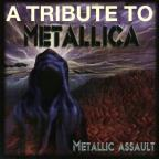 Metallic Assault: A Tribute To Metallica.