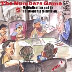 Numbers Game, Vol. 1: Multiplication And Its Relationship To Division