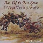 Son-Of-A-Gun Stew: A Texas Cowboy's Gather
