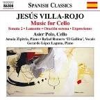 Jesus Villa-Rojo: Music for Cello