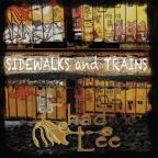 Sidewalks and Trains