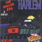 Harlem New York: The Ballad Era