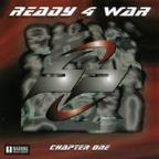 Ready 4 War: Chapter One