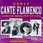 Early Cante Flamenco (1934-1939)