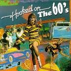 Hooked On The 60'S