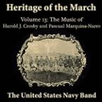 Heritage Of The March, Volume 13 The Music Of Crosby & Marquina-Narro
