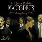 Spirit of Lisbon: The Very Best of Madredeus