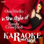 One Hello (In The Style Of Randy Crawford) [karaoke Version] - Single
