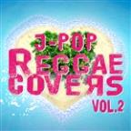 J-Pop Reggae Covers Vol. 2 - Single