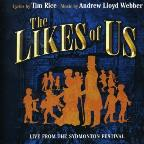 Likes of Us: Live from the Sydmonton Festival