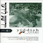 Yiddish Songs Traditionals 1911-1950
