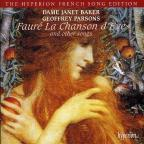 Faure: La Chanson d'Eve and other songs