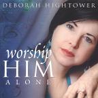 Worship Him Alone
